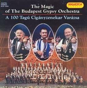 A 100 Tagú Cigányzenekar varázsa - The Magic of the Budapest Gypsy Orchestra CD
