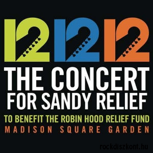 12-12-12 - The Concert For Sandy Relief 2CD
