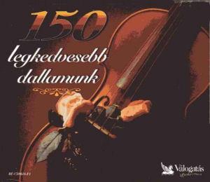 150 legkedvesebb dallamunk 3CD