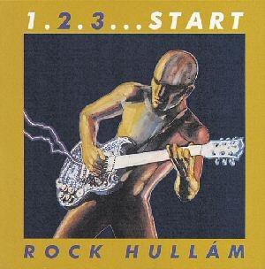 1. 2. 3... Start - Rock hullám CD