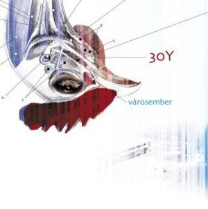 30Y - Városember  CD