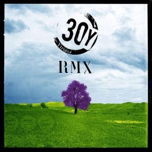 30Y - YTriasz RMX CD