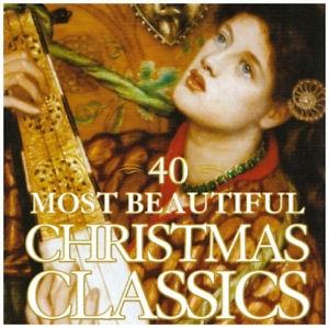 40 Most Beautiful Christmas Classics -  Various Artists CD