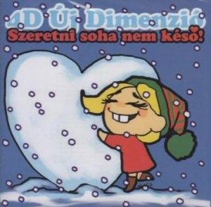 4D Új Dimenzió - Szeretni soha nem késő CD