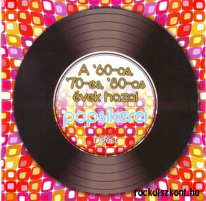 A 60-as, 70-es, 80-as évek hazai popsikerei - Válogatás (56 dal három lemezen) 3CD Box