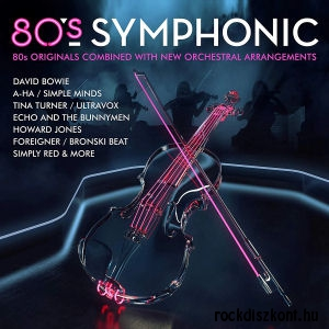 80's Symphonic: 80s Originals Combined with New Orchestral Arrangemets - Various Artists (Vinyl) 2LP