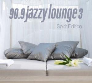 90.9 Jazzy Lounge 3 - Spirit Edition - Válogatás CD