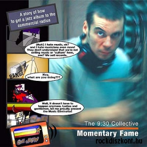 9:30 Collective - Momentary Fame CD