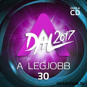 A Dal 2017 - A legjobb 30 - 2CD