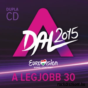 A Dal 2015 - Eurovision Song Contest - A legjobb 30 - 2CD