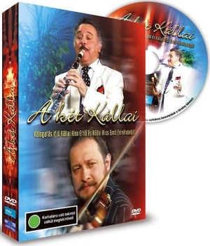 A két Kállai - Válogatás Kállai Kiss Ernő és ifj. Kállai Kiss Ernő felvételeiből DVD