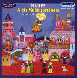 A kis Mukk története (mesejáték) CD