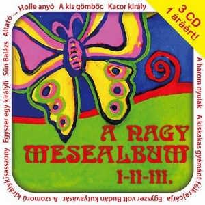 A nagy mesealbum I - II - III. - 3 CD 1 áráért