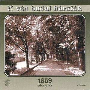 A vén budai hársfák - 1959 slágerei CD
