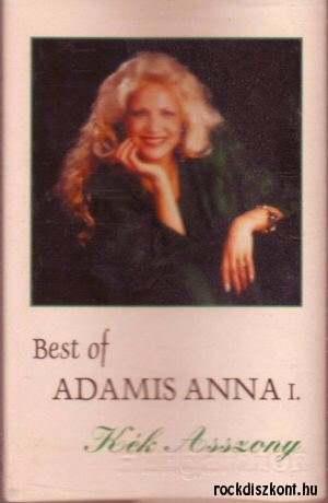 Adamis Anna - Best of I. - Kék asszony - kazetta