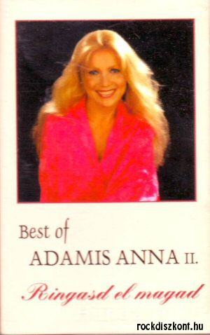 Adamis Anna - Best of II. - Ringasd el magad! - kazetta