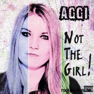 AGGI - Not The Girl! CD