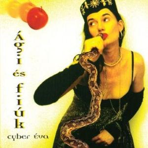 Ági és a fiúk - Cyber Éva CD