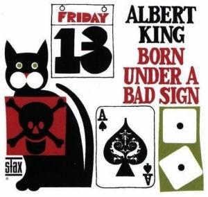 Albert King - Born Under a Bad Sign CD