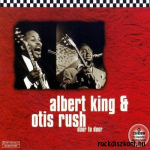 Albert King - Otis Rush - Door To Door CD