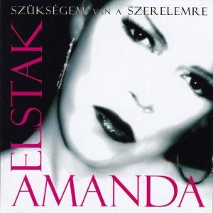 Amanda Elstak - Szükségem van a szerelemre CD