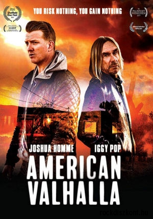 American Valhalla (Joshua Homme, Iggy Pop) You Risk Nothing, You Gain Nothing DVD