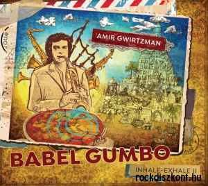 Amir Gwirtzman - Babel Gumbo (Inhale-Exhale II) CD