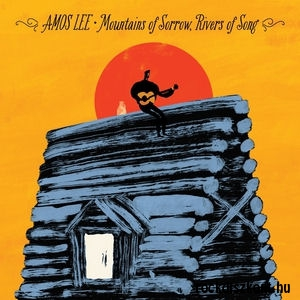 Amos Lee - Mountains of Sorrow, Rivers of Song CD