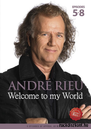 André Rieu - Welcome To My World - Episodes 5-8 - DVD