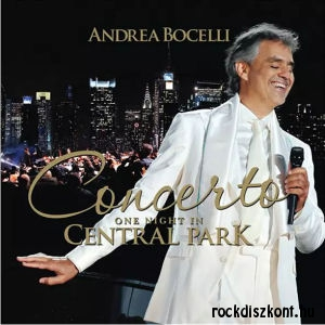 Andrea Bocelli - Concerto - One Night in Central Park CD