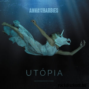 Anna and the Barbies - Utópia CD