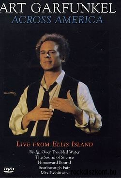 Art Garfunkel - Across America - Live from Ellis Island DVD