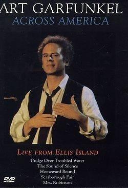 Art Garfunkel - Across America - Live from Ellis Island DVD