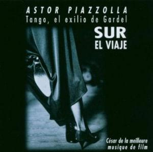 Astor Piazzolla - Tango, El Exilo De Gardel - Sur El Viaje CD