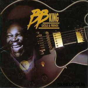 B.B. King - Lucille And Friends CD