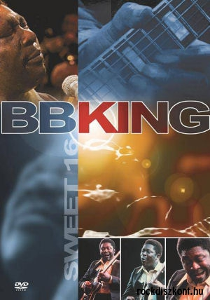 B.B. King - Sweet  16 - DVD