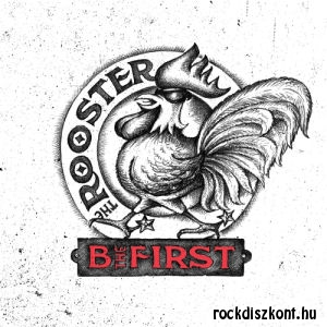 B The First - The Rooster CD