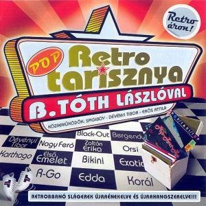 B. Tóth László - Retro Poptarisznya CD