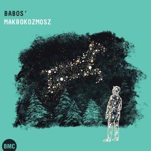 Babos Gyula - Babos' Makrokozmosz CD