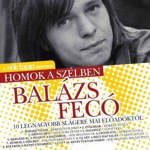 A Nők Lapja bemutatja: Homok a szélben - Balázs Fecó 10 legnagyobb slágere mai előadóktól CD