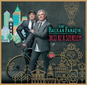 The Balkan Fanatik - Jajj az a szerelem CD