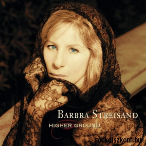 Barbra Streisand - Higher Ground CD