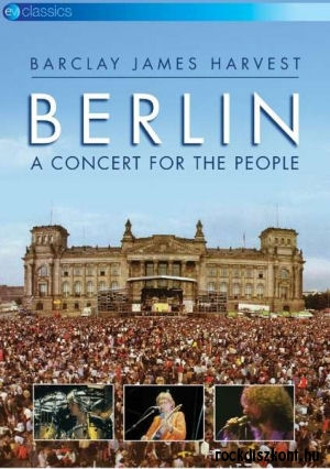 Barclay James Harvest - Berlin - A Concert For The People DVD