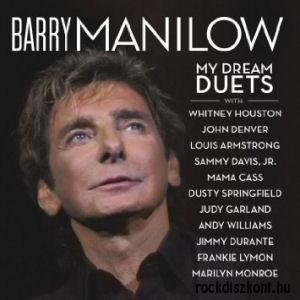 Barry Manilow - My Dream - Duets CD
