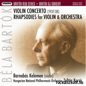 Bartók Béla - Violin Concerto + Rhapsodies SACD