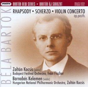 Bartók Béla - Rhapsody + Scherzo + Violin Concerto SACD