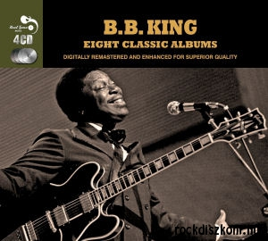 B.B. King - Eight Classic Albums (Digitally Remastered and Enhanced for Superior Quality) 4CD