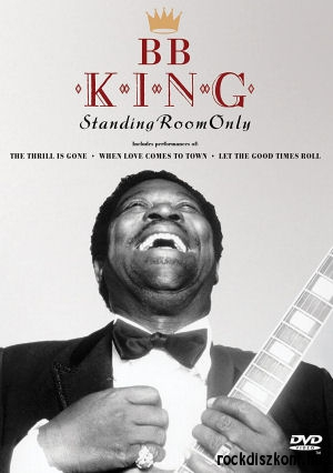 B.B. King - Standing Room Only DVD