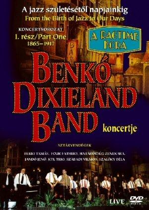 Benkó Dixieland Band - koncert - A jazz születésétől napjainkig - 1865-1917 DVD