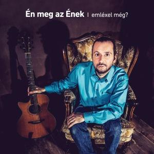 Bérczesi Róbert - Én meg az Ének - Emléxel még? CD